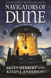 Navigators of Dune ebook by Brian Herbert,Kevin J. Anderson