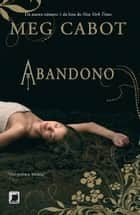 Abandono - Abandono - vol. 1 ebook by Meg Cabot