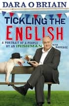 Tickling the English ebook by Dara O Briain