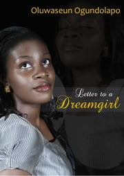 LETTER TO A DREAMGIRL
