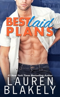 Best Laid Plans 電子書籍 by Lauren Blakely
