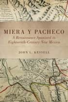 Miera y Pacheco ebook by John L. Kessell