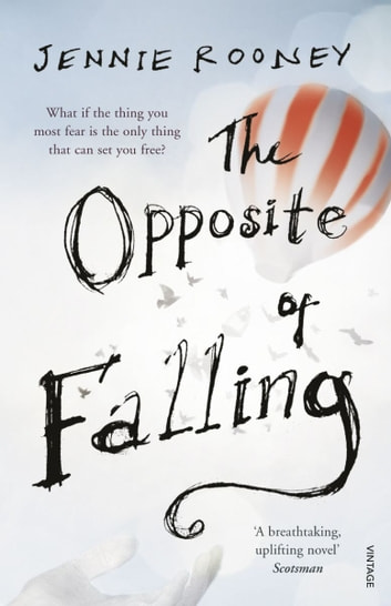 The Opposite of Falling ebook by Jennie Rooney