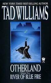 Otherland 2: River of Blue Fire ebook by Tad Williams