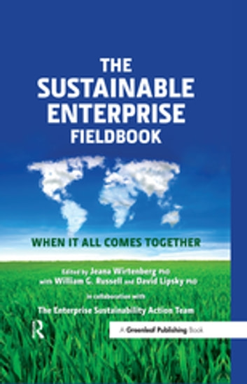 The Sustainable Enterprise Fieldbook - When It All Comes Together ebook by