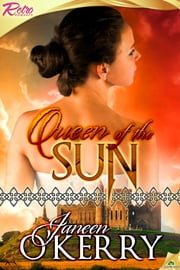 Queen of the Sun ebook by Janeen O'Kerry