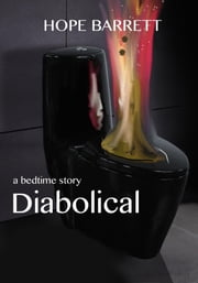 Diabolical ebook by Hope Barrett