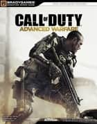 Call of Duty: Advanced Warfare Signature Series Strategy Guide ebook by Prima Games