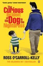 The Curious Incident of the Dog in the Nightdress ebook by Ross O'Carroll-Kelly