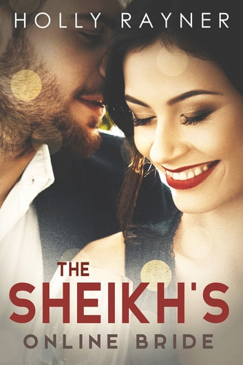 The Sheikhs Online Bride Ebook By Holly Rayner 9781370095094