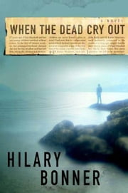 When the Dead Cry Out ebook by Hilary Bonner
