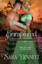 Enraptured - Mockingbird Square, #2 ebook by Sara Bennett