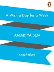 A Wish a Day for a Week ebook by Amartya Sen