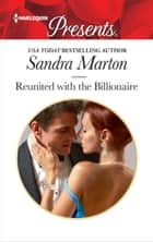 Reunited with the Billionaire ebook by Sandra Marton