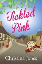 Tickled Pink eBook by Christina Jones