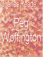Peg Woffington ebook by Charles Reade