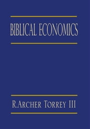 Biblical Economics ebook by Jane Grey Torrey