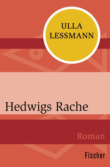 Hedwigs Rache ebook by Ulla Lessmann