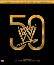 WWE 50 ebook by Kevin Sullivan