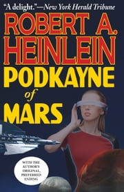 Podkayne of Mars ebook by Robert Heinlein