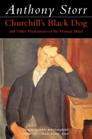Churchill's Black Dog (Text Only) ebook by Anthony Storr