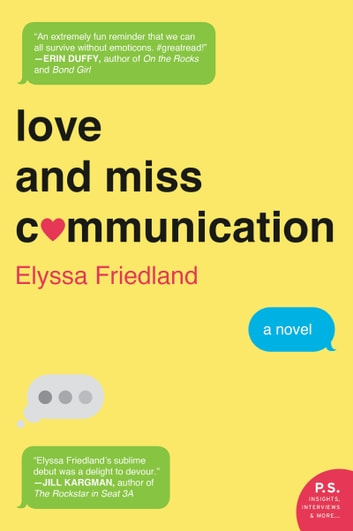 Love and Miss Communication - A Novel ebook by Elyssa Friedland