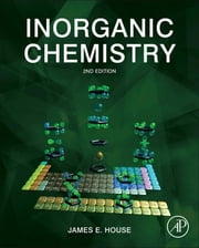 Inorganic Chemistry ebook by James House