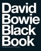 David Bowie Black Book ebook by Miles Charlesworth,Chris Charlesworth