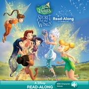 Tinker Bell: Secret of the Wings: The Secret of the Wings Read-Along Storybook ebook by Disney Book Group