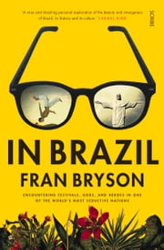 In Brazil ebook by Fran Bryson