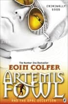 Artemis Fowl and the Opal Deception ekitaplar by Eoin Colfer