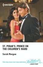 St. Piran's: Prince on the Children's Ward ebook by Sarah Morgan