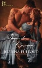 Toque de coragem ebook by Joanna Fulford