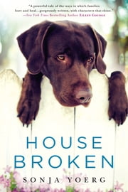 House Broken ebook by Sonja Yoerg