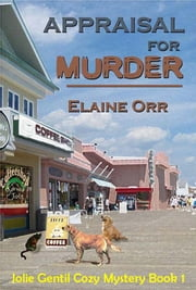 Appraisal for Murder ebook by Elaine L. Orr