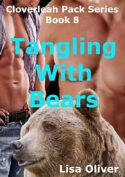 Tangling With Bears ebook by Lisa Oliver