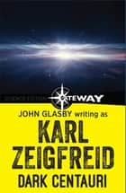 Dark Centauri ebook by John Glasby, Karl Zeigfreid