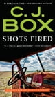 Shots Fired - Stories from Joe Pickett Country ebook by C. J. Box