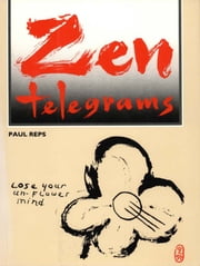 Zen Telegrams ebook by Paul Reps