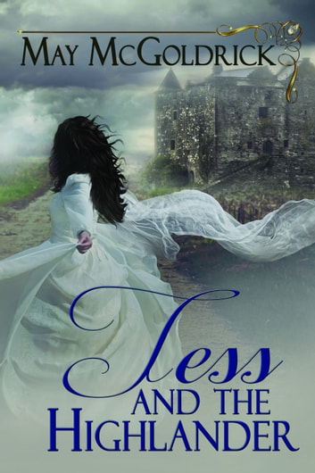 Tess and the Highlander ebook by May McGoldrick