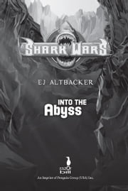 Shark Wars #3 - Into the Abyss ebook by EJ Altbacker