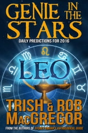 Genie in the Stars - Leo ebook by Trish MacGregor,Rob MacGregor