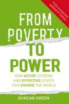 From Poverty to Power ebook by Duncan Green