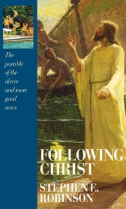Following Christ ebook by Stephen E. Robinson
