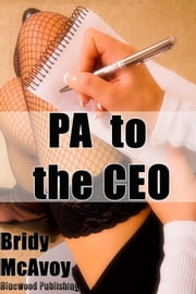 PA To The CEO ebook by Bridy McAvoy
