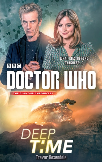 Doctor Who: Deep Time ebook by Trevor Baxendale