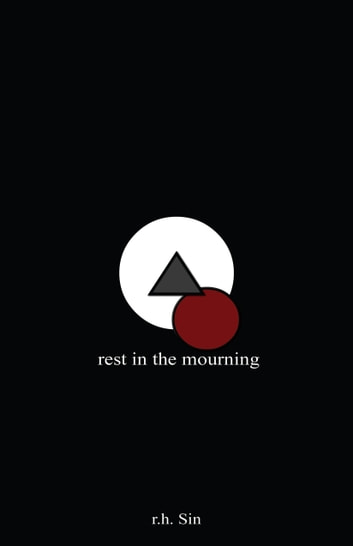 Rest in the Mourning ebook by r.h. Sin