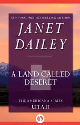 A Land Called Deseret - Utah ebook by Janet Dailey