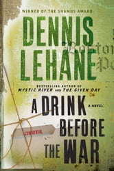 A Drink Before the War ebook by Dennis Lehane