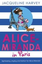 Alice-Miranda in Paris ebook by Jacqueline Harvey